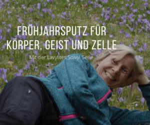 Frühjahrskur mit der Solvyl Serie von Lavylites – Teil 1